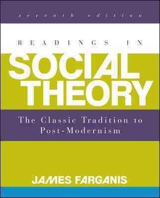Readings in Social Theory By Farganis, James