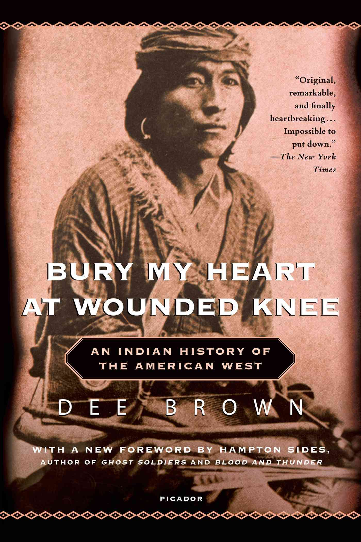Bury My Heart at Wounded Knee By Brown, Dee Alexander